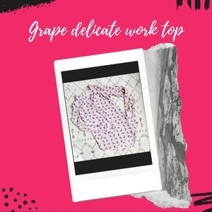Grape delicate work top